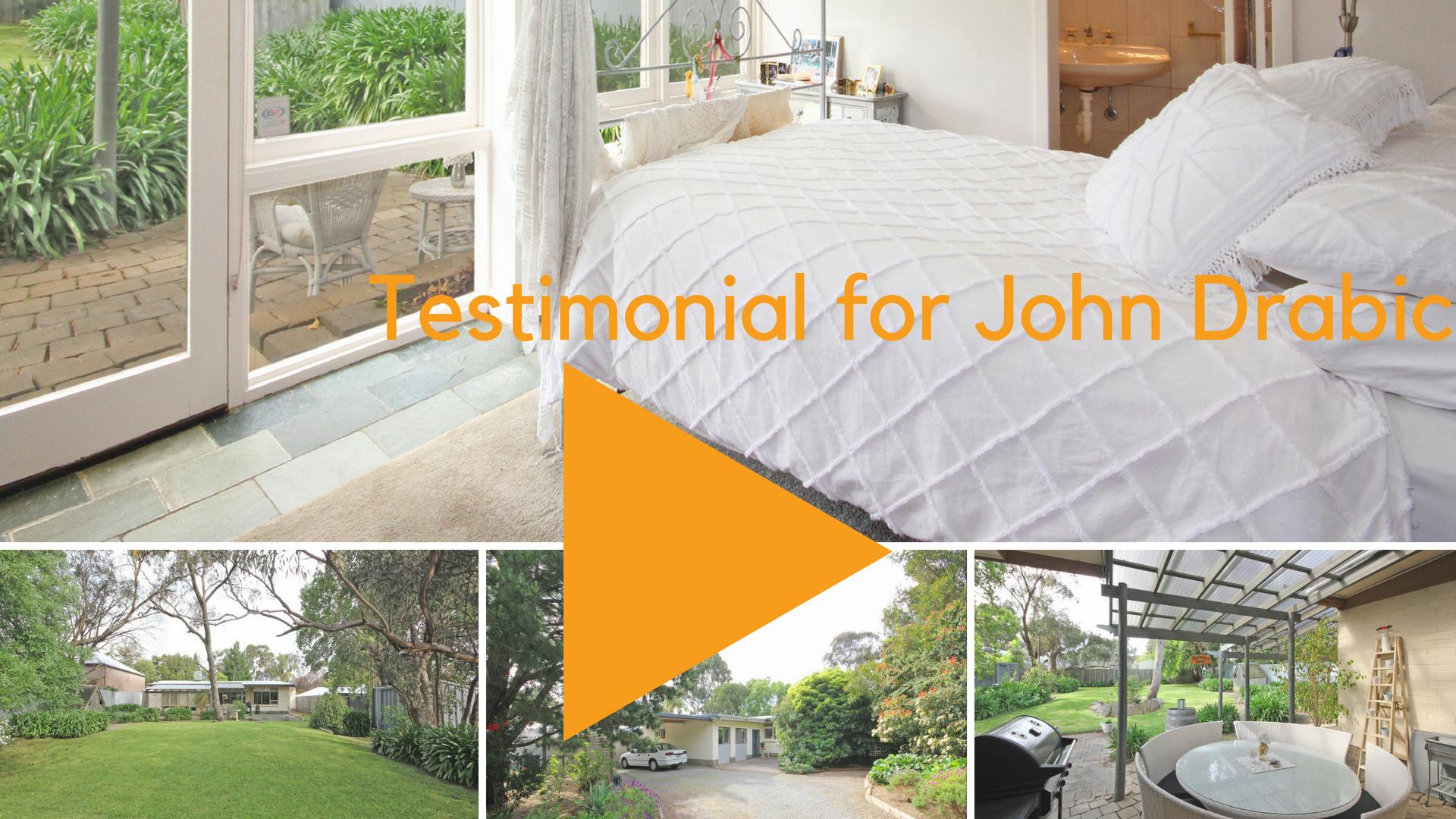 Purchaser testimonial for John Drabic
