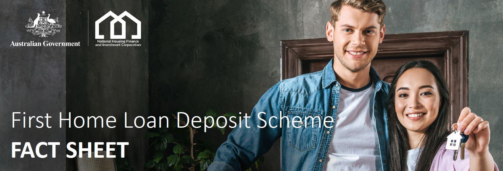 First Home Loan Deposit Scheme - FACT SHEETq